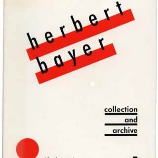 Bayer, Herbert. Gwen F. Chanzit: HERBERT BAYER: COLLECTION AND ARCHIVE AT THE DENVER ART MUSEUM, 1988.