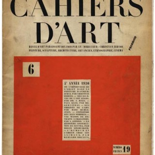 CAHIERS D'ART, Volume V, No. 6, 1930. Paris: Christian Zervos. Neutra, Disney, Fleischer, Klee, Stam, Picasso