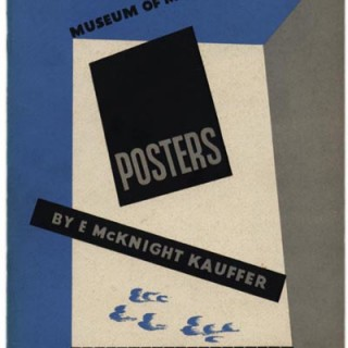 Kauffer, E. McKnight:  POSTERS BY E. MCKNIGHT KAUFFER. New York: Museum of Modern Art, February 1937. Foreword by Aldous Huxley.