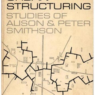 Smithson, Alison and Peter: URBAN STRUCTURING: STUDIES OF ALISON & PETER SMITHSON. London & New York: Studio Vista & Reinhold, 1967.