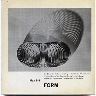 Bill, Max: FORM. A BALANCE SHEET OF MID-TWENTIETH CENTURY TRENDS IN DESIGN, 1952. An Inscribed Copy.