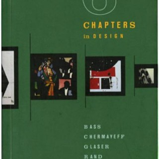 Ginza Graphic Gallery: 6 CHAPTERS IN DESIGN: BASS, CHERMAYEFF, GLASER, RAND, TANAKA, TOMASZEWSKI, 1997.