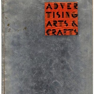 ADVERTISING ARTS AND CRAFTS. New York: Advertising Arts and Crafts, Inc., Volume 20, Number 1, 1931.
