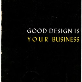 Albright Art Gallery: GOOD DESIGN IS YOUR BUSINESS. The Buffalo Fine Arts Academy, 1947.