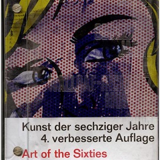 Vostell, Wolf: KUNST DER SECHZIGER JAHRE. ART OF THE SIXTIES. Wallraf-Richartz Museum, 1970. 4th Revised Ed.