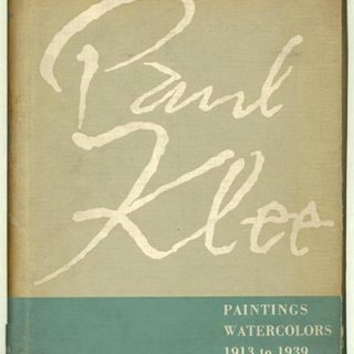 Klee, Paul. Karl Nerendorf: PAUL KLEE: PAINTINGS, WATERCOLORS 1913 TO 1939. Oxford University Press, 1941.