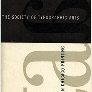 Society of Typographic Arts: 24TH EXHIBITION OF DESIGN IN CHICAGO PRINTING. Herbert Pinzke [Designer], 1951.