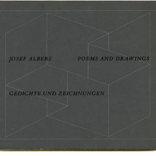 Albers, Josef: POEMS AND DRAWINGS  /  GEDICHTE UND ZEICHNUNGEN. New York: George Wittenborn, 1961.
