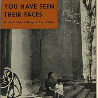 Caldwell, Erskine and Margaret Bourke-White: YOU HAVE SEEN THEIR FACES. New York: Modern Age Books, 1937.