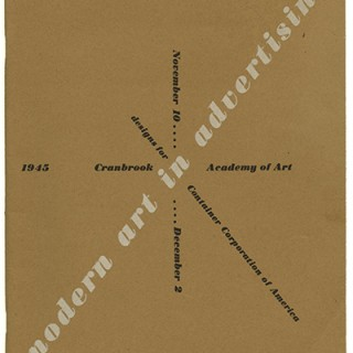 Bayer, Herbert: MODERN ART IN ADVERTISING: AN EXHIBITION OF DESIGNS FOR CONTAINER CORPORATION OF AMERICA, 1945.