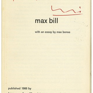 Bill, Max and Max Bense: MAX BILL. London: Hanover Gallery, 1966. Inscribed to György Kepes. Association Copy.