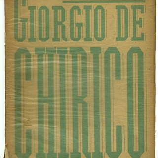 DE CHIRICO. Waldemar George: GIORGIO DE CHIRICO. Paris: Editions des Chroniques du jour, 1928. First edition [560 copies].
