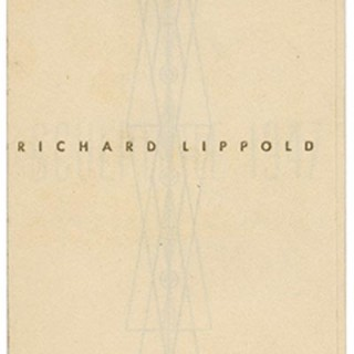 Lippold, Richard: RICHARD LIPPOLD SCULPTURE 1947. New York: Willard Gallery, [1947]. First solo exhibition.