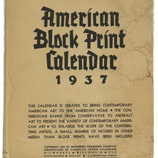 WPA. Works Progress Administration's Federal Arts Project: AMERICAN BLOCK PRINT CALENDAR 1937. Milwaukee: Gutenberg Publishing Company, 1936.