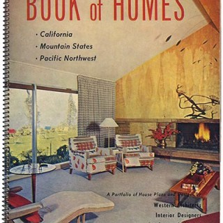 BOOK of HOMES [California, Mountain States, Pacific Northwest]. San Francisco: Home Publications, 1956. First edition [Book Twelve, Spring – Summer 1956].