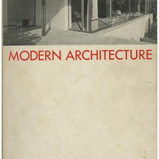 MODERN ARCHITECTURE: INTERNATIONAL EXHIBITION. Museum of Modern Art, February 1932. First edition. Alfred H. Barr, Jr., Henry-Russell Hitchcock, Jr., Philip Johnson and Lewis Mumford.