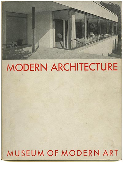 modern architecture international exhibition museum of modern art february 1932 first edition alfred h barr jr henry russell hitchcock jr - Modern Architecture Exhibition