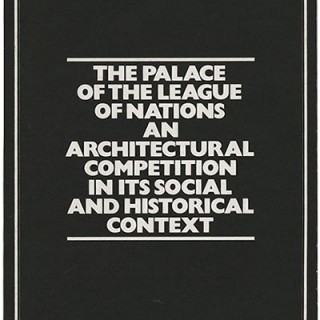 PENTAGRAM PAPERS 5. Herron & McConnell: THE PALACE OF THE LEAGUE OF NATIONS. AN ARCHITECTURAL COMPETITION IN ITS SOCIAL AND HISTORICAL CONTEXT. London: Pentagram Design, [1978].