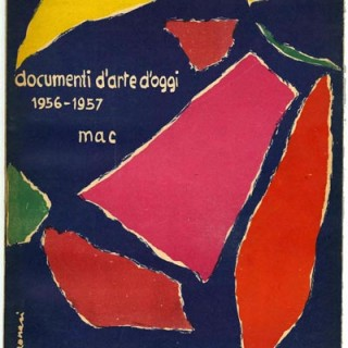 DOCUMENTI D'ARTE D'OGGI 1956 / 57 [Raccolti a Cura del MAC / Espace]. New York: George Wittenborn Inc., 1957. [MAC] Movimento Arte Concreta / Groupe Espace.
