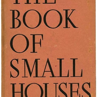 Architectural Forum [Editors]: THE 1937 BOOK OF SMALL HOUSES. New York: Simon and Schuster, 1936. William B. Wiener, Richard J. Neutra, A. Lawrence Kocher and Albert Frey, etc.