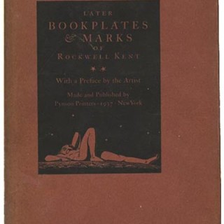 Kent, Rockwell: THE LATER BOOKPLATES & MARKS OF ROCKWELL KENT [With a Preface by the Artist]. New York: Pynson Printers, May 1937. First edition [limited to 1,250 copies].