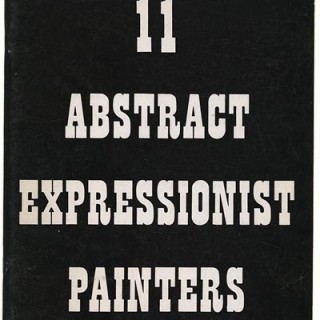 JANIS GALLERY. 11 ABSTRACT EXPRESSIONIST PAINTERS [ de Kooning, Francis, Gorky, Gottlieb, Guston, Kline, Motherwell, Newman, Pollock, Rothko & Still]. New York: Sidney Janis Gallery, 1963.