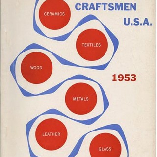 American Craft Council [ACC]: DESIGNER CRAFTSMEN U.S.A. 1953. Brooklyn Museum and the American Craftsmen Educational Council, 1953.