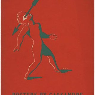 CASSANDRE, A. M.  Ernestine M. Fantl [Foreword]: POSTERS BY CASSANDRE. New York: Museum of Modern Art, January 1936.