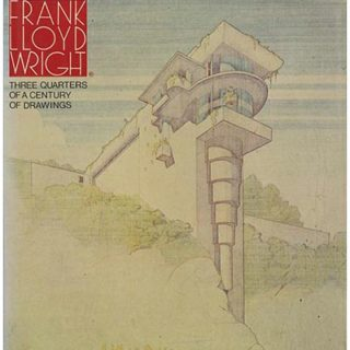 WRIGHT, F. L. Izzo & Gubitosi [Editors]: FRANK LLOYD WRIGHT: THREE QUARTERS OF A CENTURY OF DRAWINGS. New York: Horizon Press, 1981.