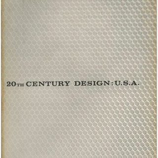 GOOD DESIGN.  John Szarkowski [Photographer]: 20TH CENTURY DESIGN: U.S.A. — A SURVEY EXHIBITION DURING 1959 – 1960 CO-SPONSORED BY EIGHT MUSEUMS. Buffalo: Buffalo Fine Arts/Albright 1960.
