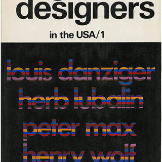 Hillebrand, Henri [Series Editor]: GRAPHIC DESIGNERS IN THE USA, VOLUME 1. New York: Universe, 1971. First English edition. Louis Danziger, Herb Lubalin, Peter Max and Henry Wolf.