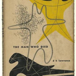 LUSTIG, ALVIN. D. H. Lawrence: THE MAN WHO DIED. New York: New Directions, 1950. First New Classics edition [n. c. 18], second printing.