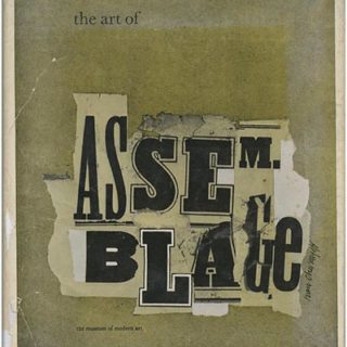 ASSEMBLAGE. William C. Seitz: THE ART OF ASSEMBLAGE. New York: The Museum of Modern Art, 1961. Jacket design by Ivan Chermayeff.