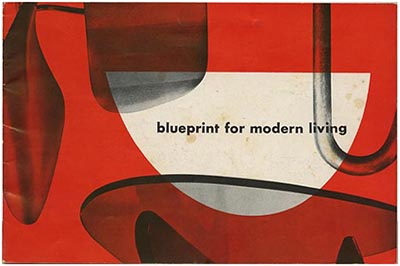 Modernism101 nelson george blueprint for modern living nelson george blueprint for modern living zeeland mi the herman miller furniture company 1948 designs by george nelson isamu noguchi malvernweather Images