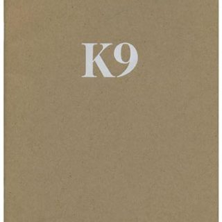 Pirtle, Woody: K9. Dallas: Pirtle Design, 1986. An awesome production & a fine tribute to Man's Best Friend.