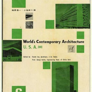 WORLD'S CONTEMPORARY ARCHITECTURE 6 [U. S. A. 3]. Tokyo: Shokokusha Publishing Co., 1953. Yuichi Ino and Shinji Koike [Editors].