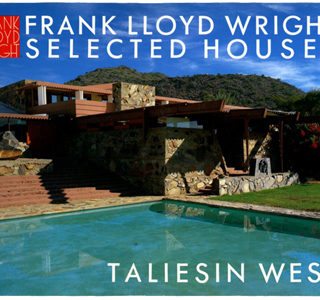 WRIGHT. Pfeiffer & Futagawa: FRANK LLOYD WRIGHT SELECTED HOUSES VOL. 3: TALIESIN WEST. Tokyo:  A.D.A. EDITA, 1989.
