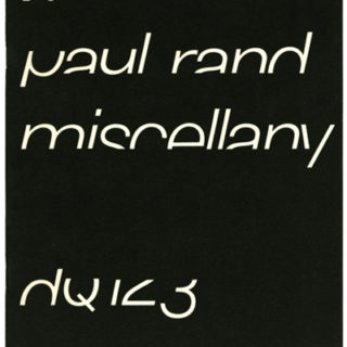 Rand, Paul: DESIGN QUARTERLY 123: A PAUL RAND MISCELLANY. Cambridge: MIT Press/ Walker Art Center, 1984.