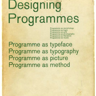 Gerstner, Karl: DESIGNING PROGRAMMES [An Inscribed Copy]. New York: Hastings House, 1968.