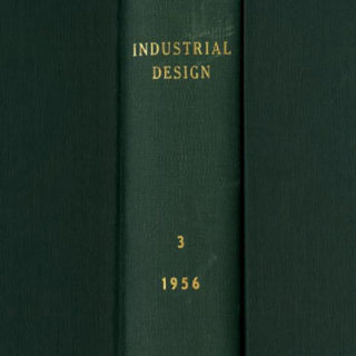 INDUSTRIAL DESIGN Volume 3, Nos. 1–6, February 1955–December 1956. New York: Whitney Publications, Inc.