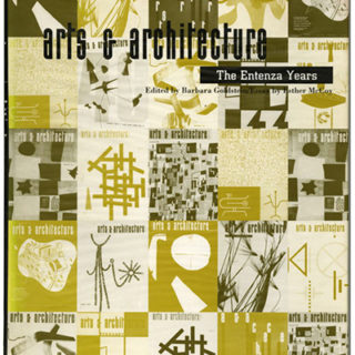ARTS & ARCHITECTURE. THE ENTENZA YEARS. Cambridge, MA: The M.I.T. Press, 1990. Barbara Goldstein & Esther McCoy.
