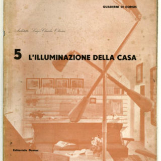 QUADERNI DI DOMUS 5: L'ILLUMINAZIONE DELLA CASA [Lighting for the Home]. Milano: Domus, 1946.