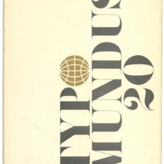 TYPOMUNDUS 20. New York: Reinhold Publishing Corporation, 1966. International Center for the Typographic Arts.