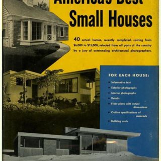 Hennessey, William J. [Editor]: AMERICA'S BEST SMALL HOUSES. New York: The Viking Press, 1949.