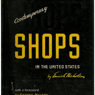 Nicholson, Emrich: CONTEMPORARY SHOPS IN THE UNITED STATES.  New York: Architectural Book Publishing Co., 1948.