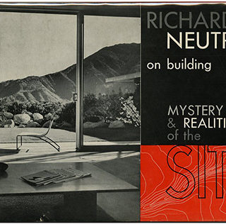 Neutra, Richard [Inscribed copy]: MYSTERY AND REALITIES OF THE SITE. Scarsdale, NY: Morgan and Morgan, 1951. Photographs by Julius Shulman.