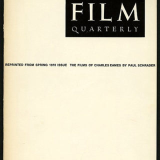 EAMES. Paul Schrader: THE FILMS OF CHARLES EAMES. Berkeley: University of California Press, 1970 Publishers offprint.