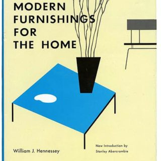 Hennessey, William: MODERN FURNISHINGS FOR THE HOME. New York: Acanthus Press, 1997.