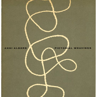 Albers, Anni: ANNI ALBERS: PICTORIAL WEAVING. Cambridge, MA: The New Gallery, Charles Hayden Memorial Library, Massachusetts Institute of Technology, 1959.