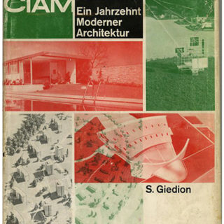 CIAM. Sigfried Giedion: A DECADE OF CONTEMPORARY ARCHITECTURE  / DIX ANS D'ARCHITECTURE CONTEMPORAINE. Zürich: Editions Girsberger, 1951.